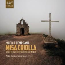 Misa Criolla Musica Temprana